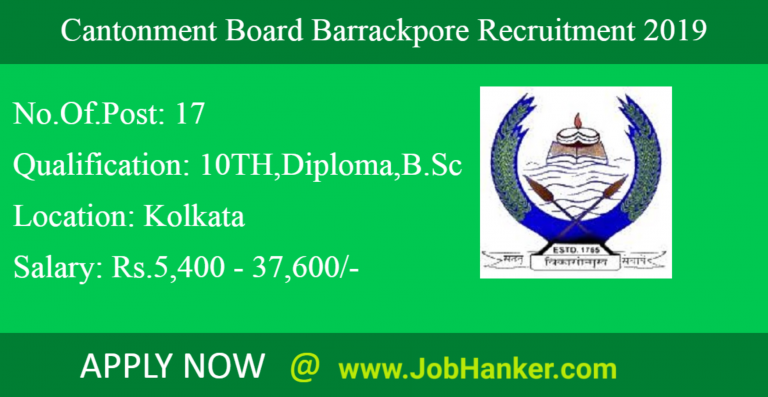Cantonment Board Barrackpore recruitment 2019 | 17 Vacancies of Staff Nurse (Grade-II), Lower Division Clerk and Assistant Teacher Posts